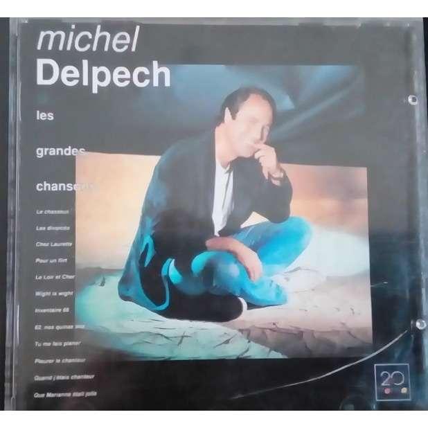 michel delpech le meilleur de / les grandes chansons de michel delpech