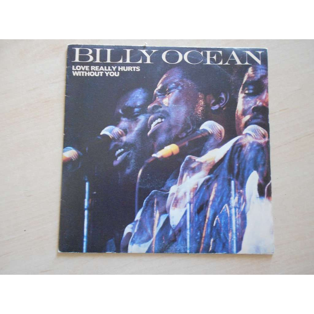 billy ocean love really hurts / without you