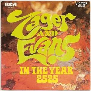 zager & evans in the years 2525