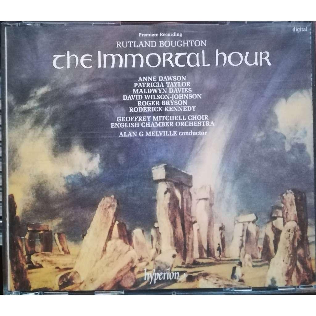 Melville / Dawson Taylor Davies Bryson Kennedy Rutland Boughton - The immortal hour