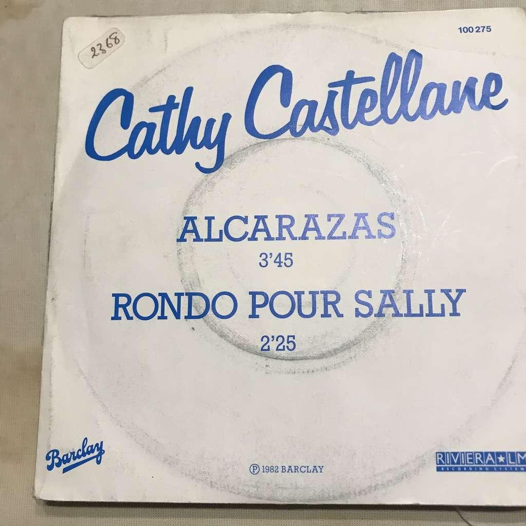 Cathy CASTELLANE Alcarazas / Rondo pour Sally