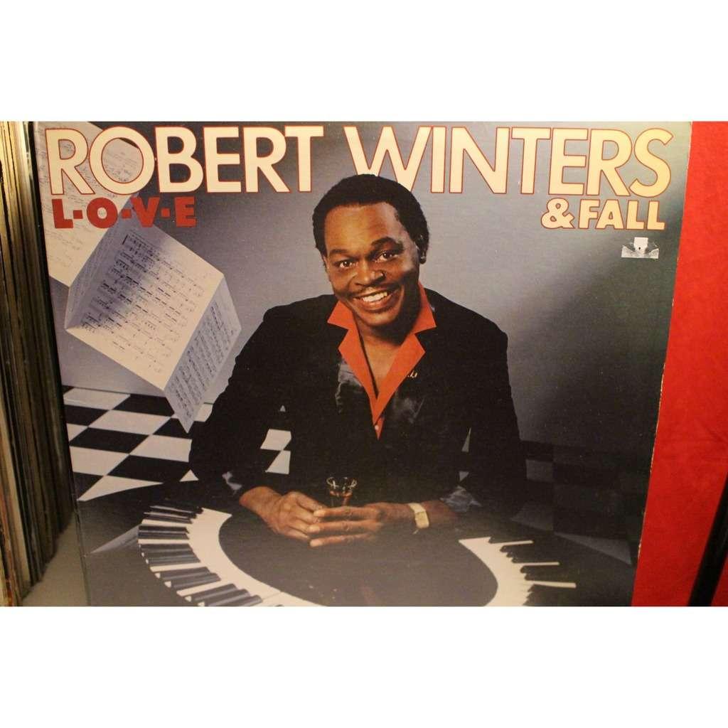 Robert Winters & Fall Love