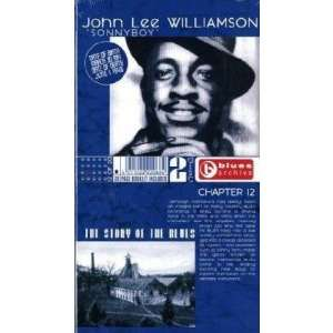 john lee Sonny Bpy Williamson blues archive chapter 12