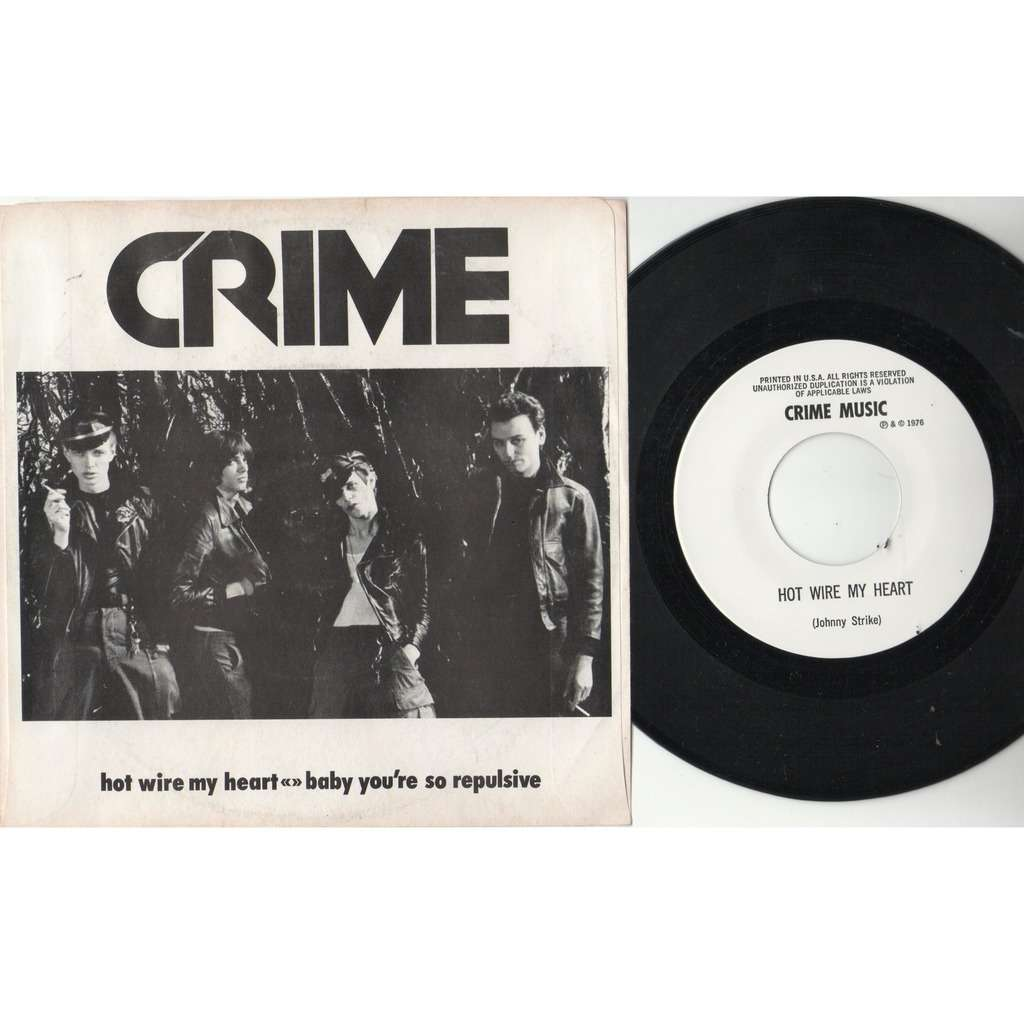 Crime Hot Wire My Heart (USA 1976 original Ltd 1000 copies 2-trk 7single full ps)