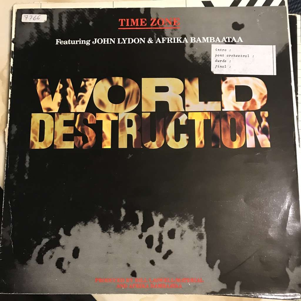 Time Zone Featuring John Lydon & Afrika Bambaataa World destruction