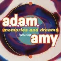a.d.a.m. featuring amy memories and dreams