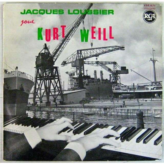 Loussier Jacques Joue Kurt Weill
