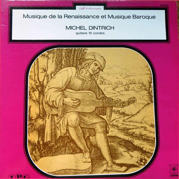 Michel Dintrich Musique de la Renaissance & musique Baroque