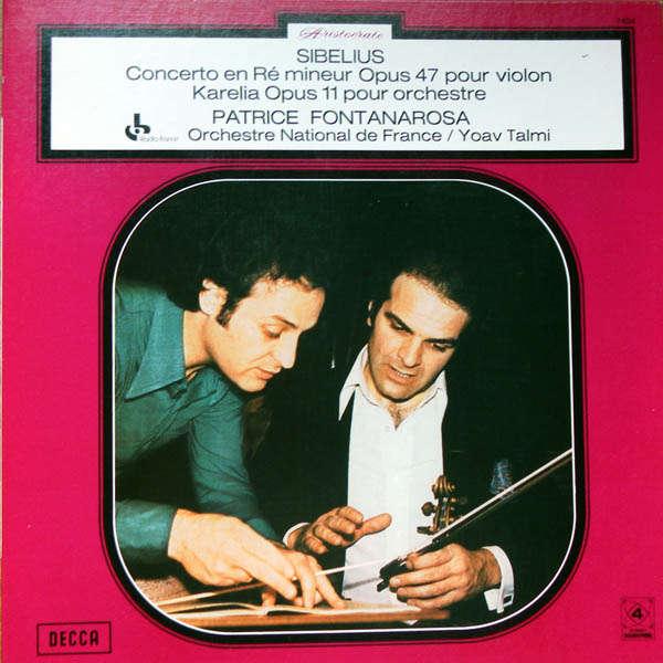 Patrice Fontanarosa Sibelius : Concerto pour violon