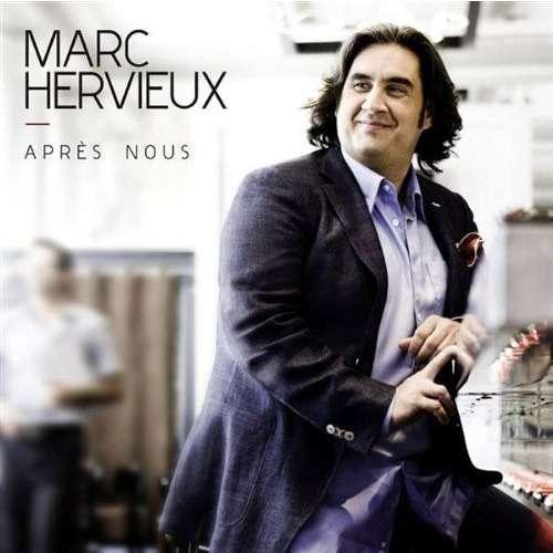 Marc Hervieux Après Nous