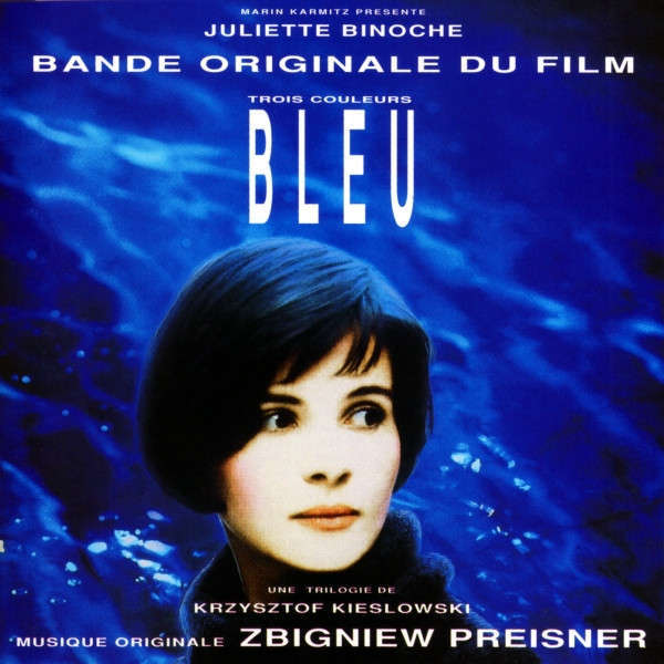 Zbigniew Preisner Trois Couleurs: Bleu (Bande Originale Du Film)