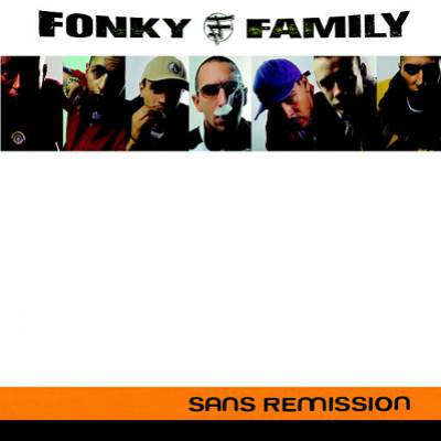 fonky family sans remission