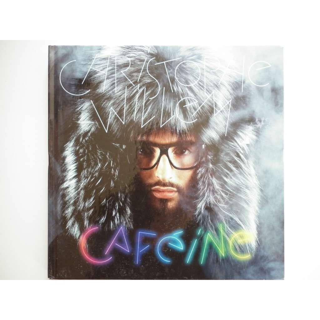 christophe willem cafeine