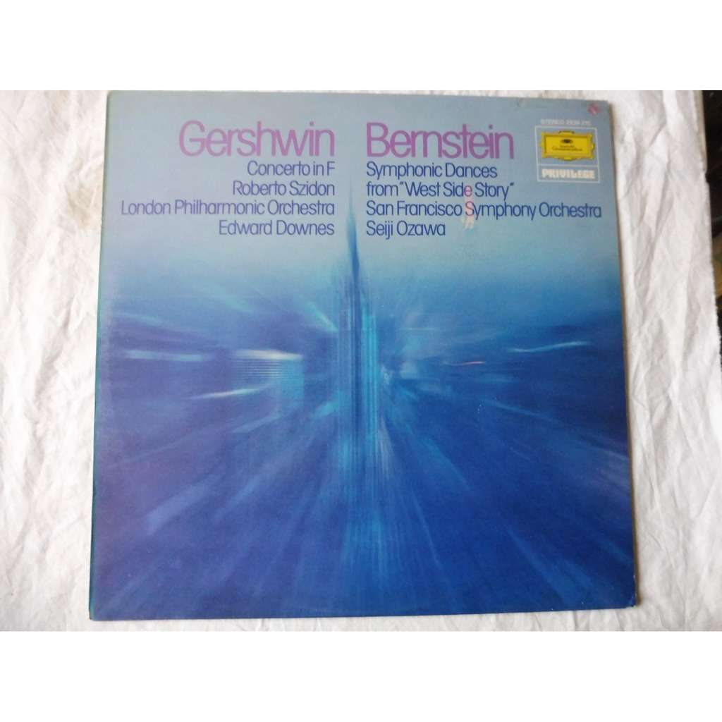 seiji ozawa - edward downes - roberto szidon Gershwin : concereto in f - Bernstein : symphonic dances from west side story