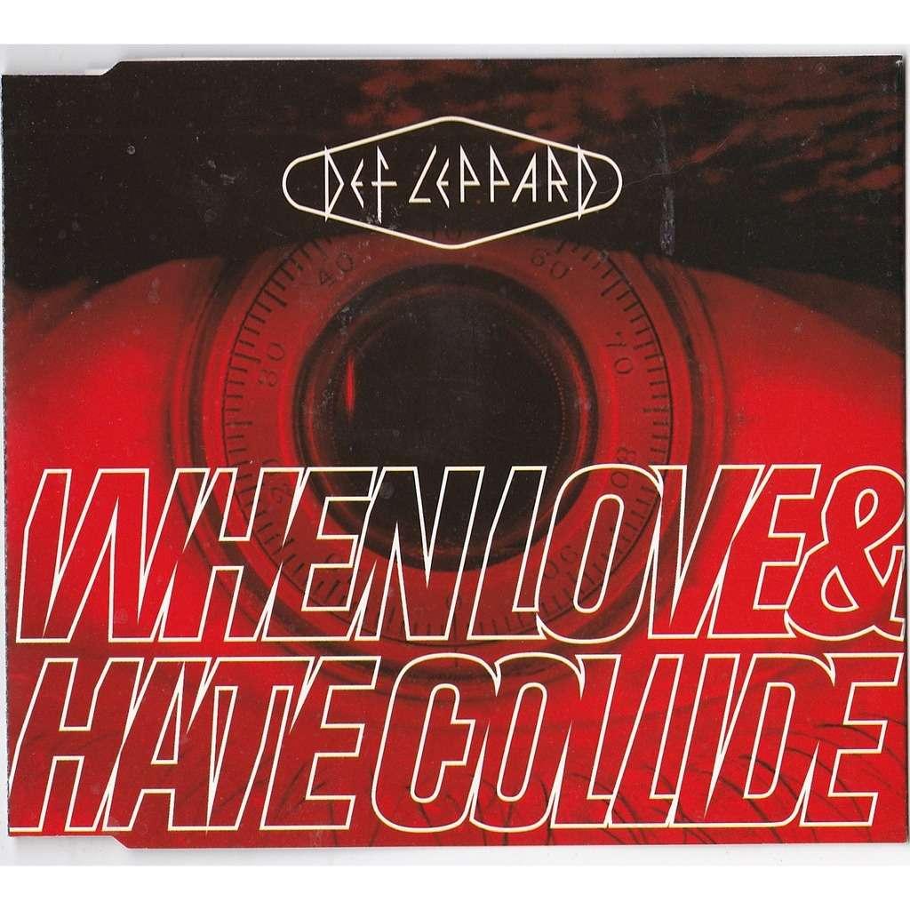 DEF LEPPARD WHEN LOVE & HATE COLLIDE