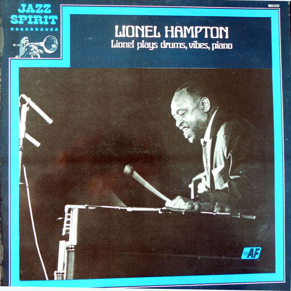 lionel hampton Lionel plays drums, vibes, piano