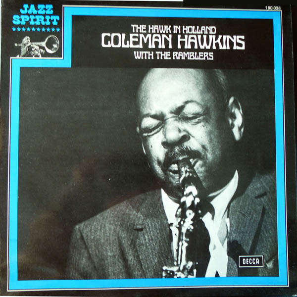 coleman hawkins The Hawk in Holland