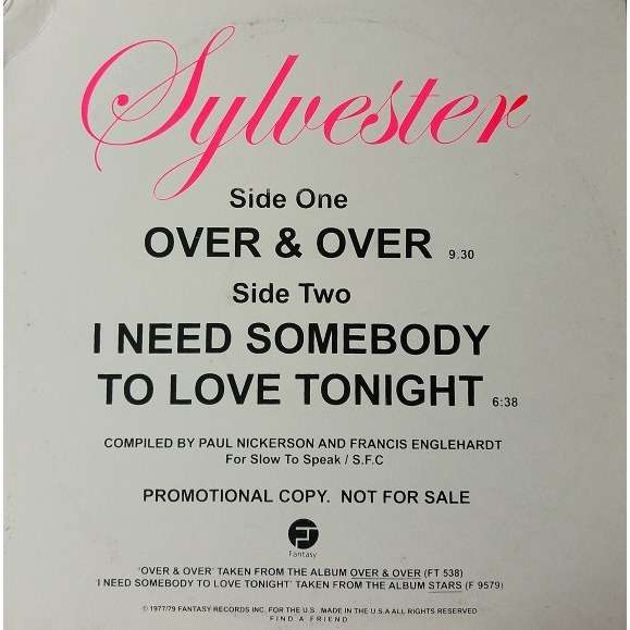 Sylvester Over & Over / I Need Somebody To Love Tonight