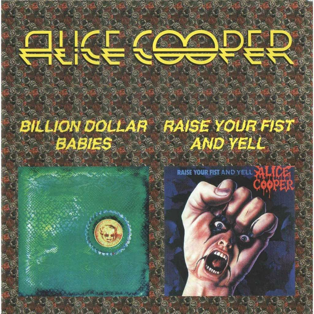 billion dollar babies raise your fist and yell alice cooper