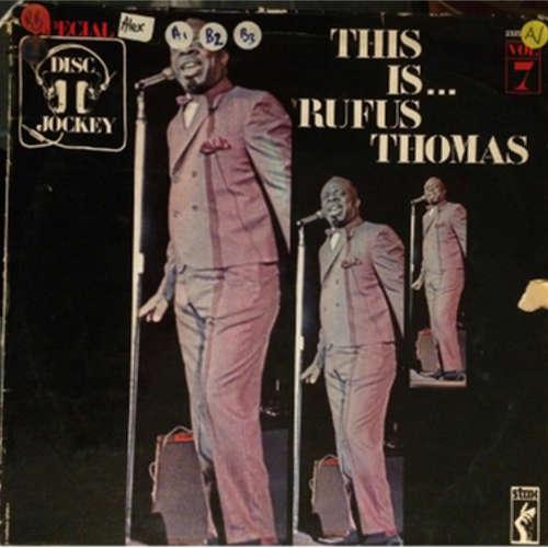 Rufus Thomas (special disc jockey vol 7) This is ... rufus Thomas