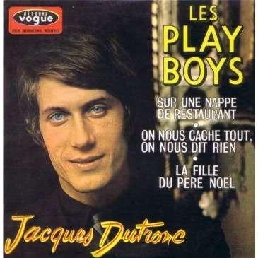 JACQUES DUTRONC LES PLAY BOYS, La fille du Père Noel, Sur 1 NAPPE DE RESTAURANT, ON NOUS CACHE TOUT ON NOUS DIT RIEN