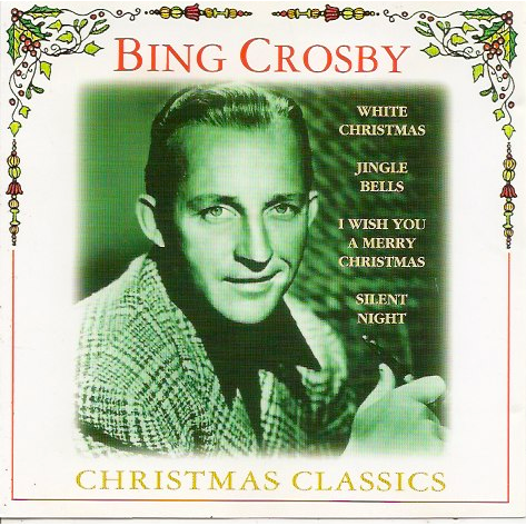 Bing Crosby Christmas.Bing Crosby Christmas Classics