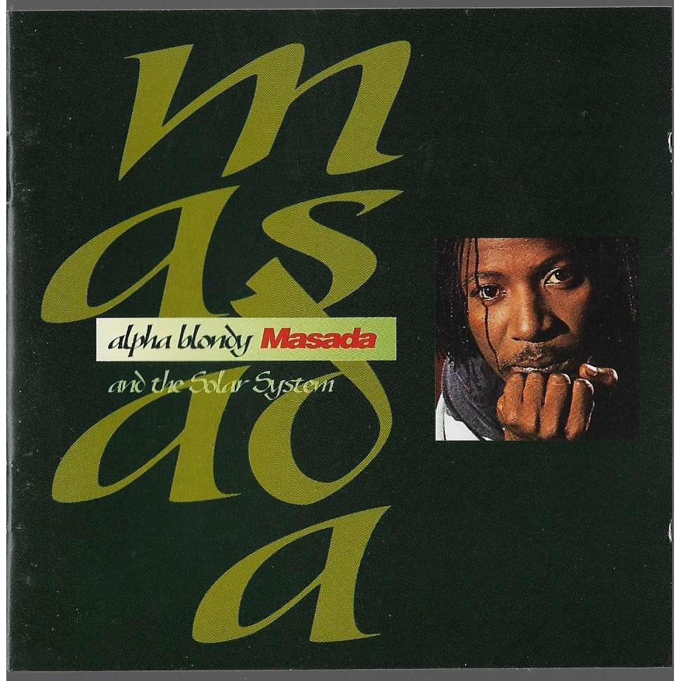 alpha blondy masada album
