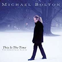 Michael Bolton This Is The Time - The Christmas Album