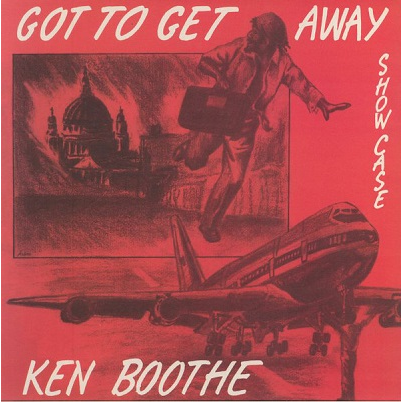 Ken Boothe Got to get away showcase