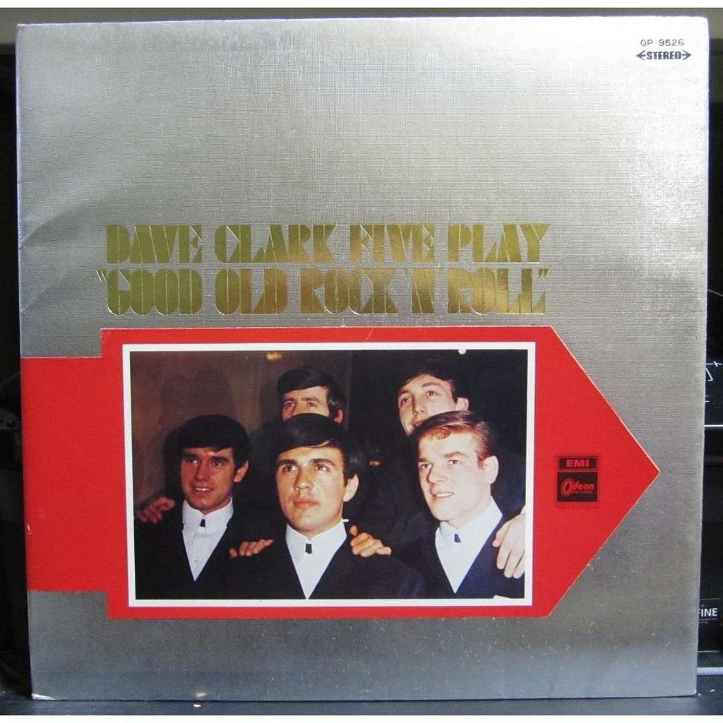 Dave Clark Five Good Old Rock 'N' Roll