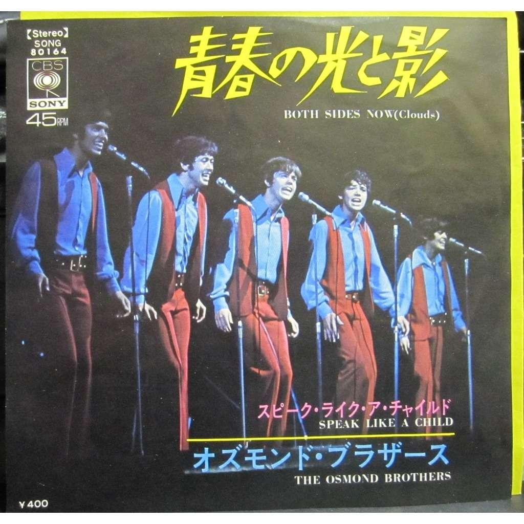 OSMOND BROTHERS BOTH SIDES NOW/SPEAK LIKE A CHILD