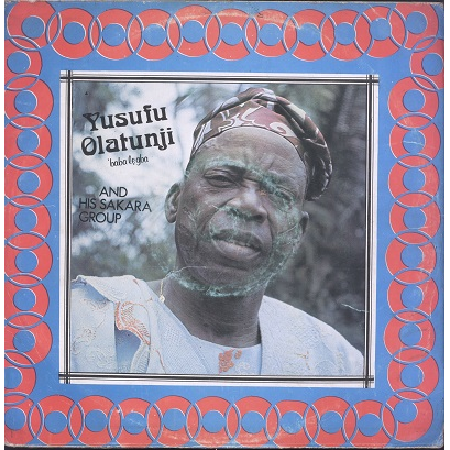 Yusufu Olatunji and his sakara group Vol. 29