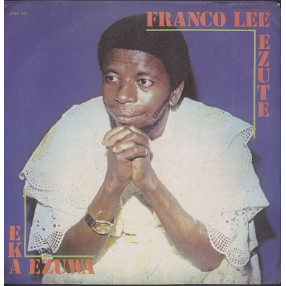 Franco Lee Ezute & Harmony Kings Eka ezuwa