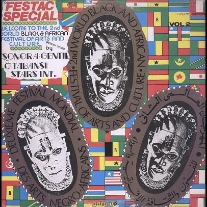 Sonora Gentil and Tabansi stars international Festac special vol.2