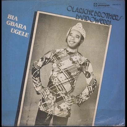 Olariche Brothers Band Owerri Bia Gbara Ugele