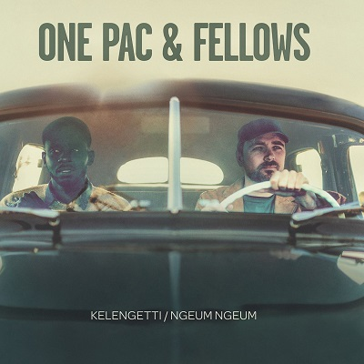One Pac & Fellows Kelengetti / Ngeum Ngeum