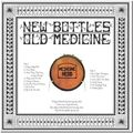 MEDICINE HEAD - New Bottles Old Medicine (lp) - 33T