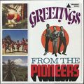 THE PIONEERS - Greetings From The Pioneers (rocksteady) - 33T