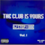 DJ STEP ONE - THE CLUB IS YOURS VOL.1 - CD
