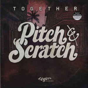 Pitch & Scratch Together