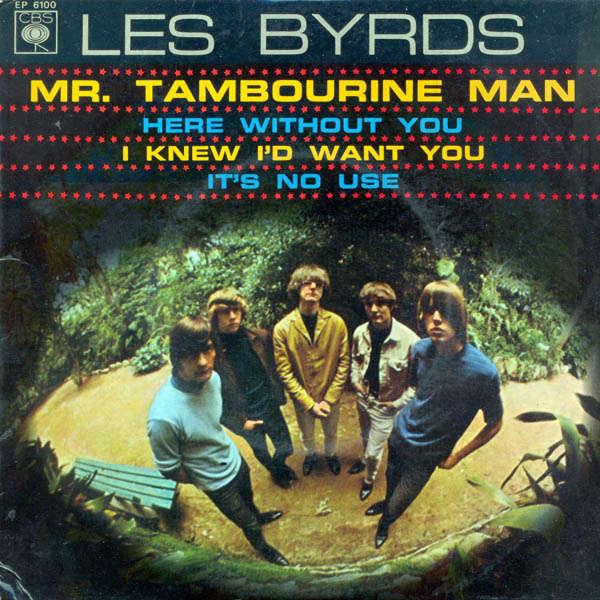 Les Byrds Mr. Tambourine man