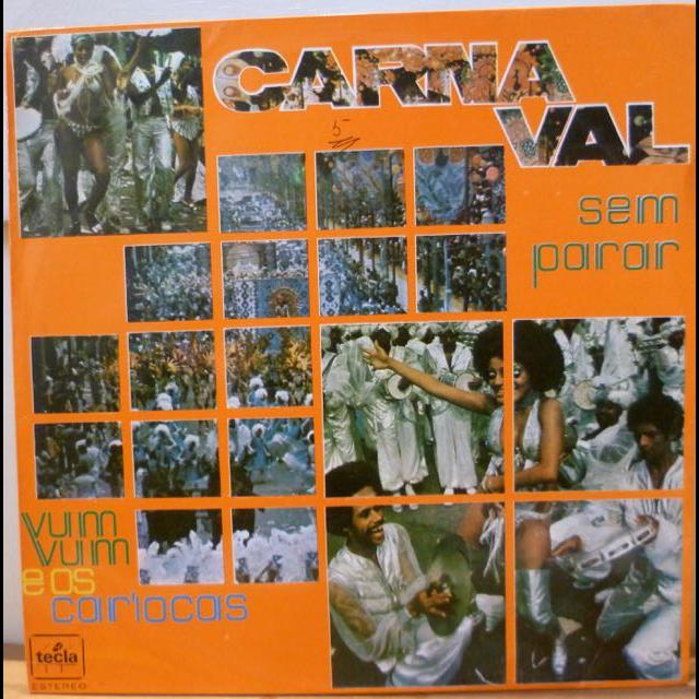 VUM VUM E OS CARIOCAS Carnaval sem parar