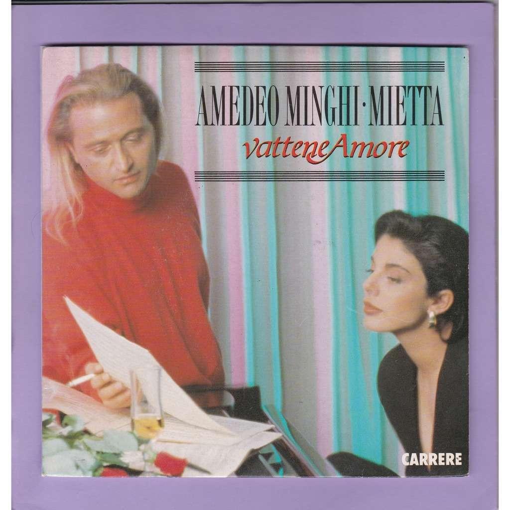 MINGHI AMEDEO AND MIETTA vattene amore ( duo ) / vattene amore ( mietta )