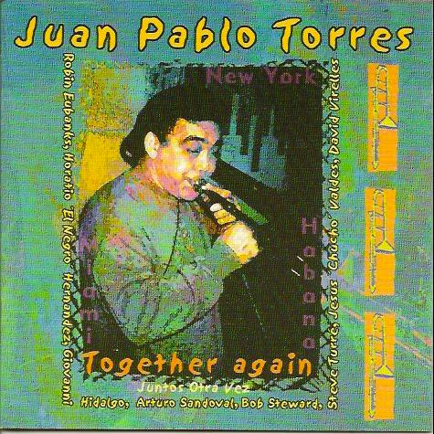 JUAN PABLO TORRES Together Again