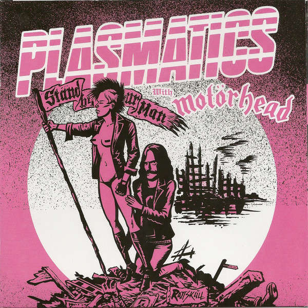 PLASMATICS WITH MOTORHEAD Stand By Your Man