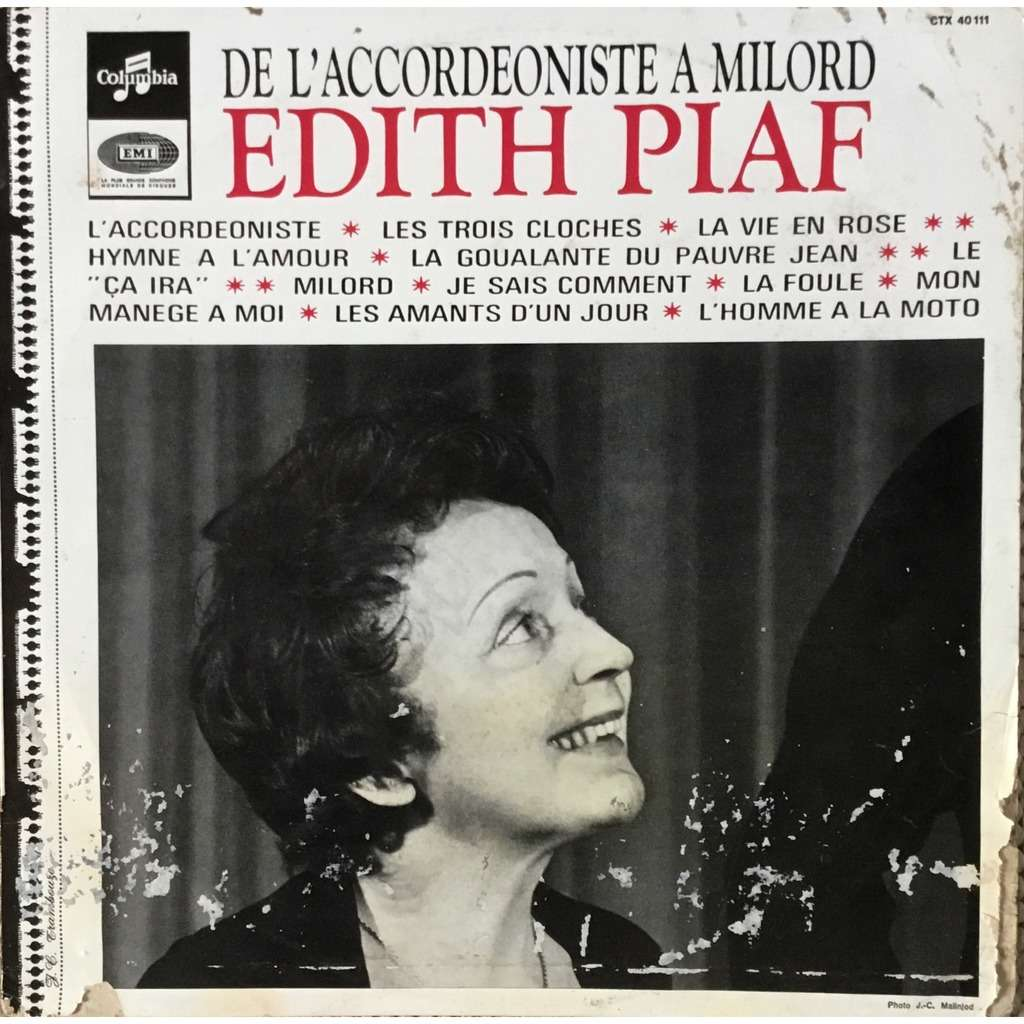 EDITH PIAF DE L' ACCORDEONISTE A MILORD