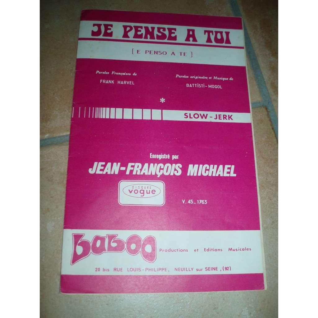 Jean Francois Michael Je Pense A Toi Premier Mot Damour