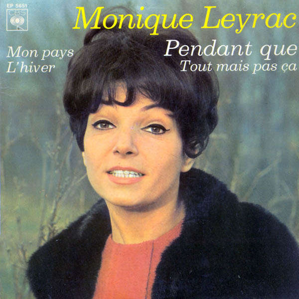 Monique Leyrac Pendant que...