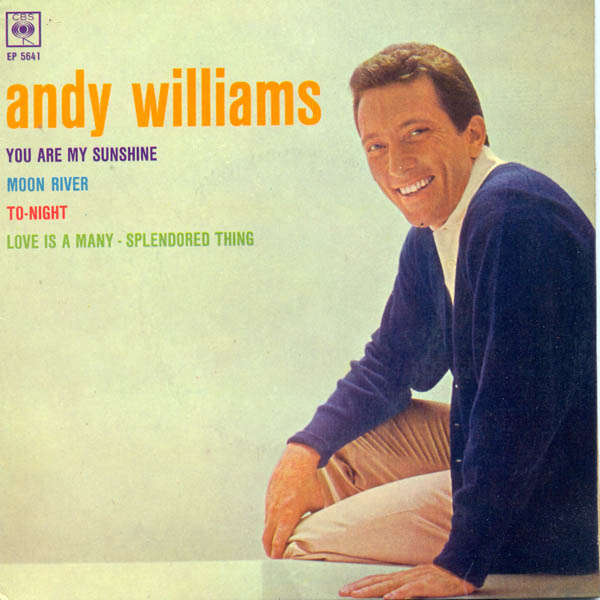 Andy Williams You are my sunshine
