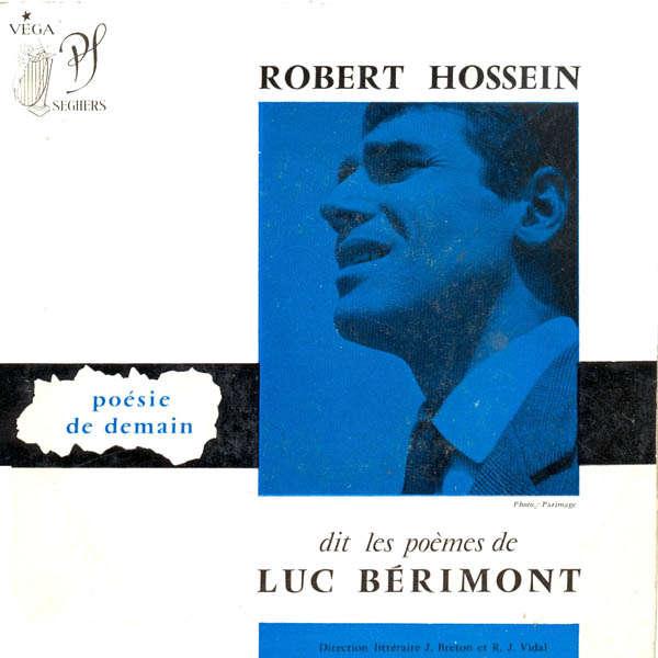 Robert Hossein poèmes de Luc Bérimont